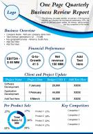 One Page Quarterly Business Review Report Presentation Report Infographic PPT PDF Document