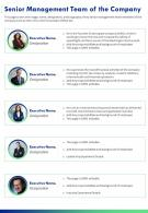 One Page Senior Management Team Of The Company Presentation Report Infographic PPT PDF Document