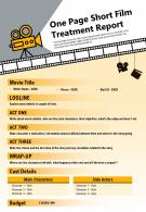 One Page Short Film Treatment Report Presentation Report Infographic PPT PDF Document