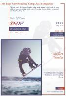 One Page Snowboarding Camp Ads In Magazine Presentation Report Infographic PPT PDF Document