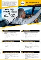 One Page Template Brief For Airport Pilots Policy Presentation Report Infographic PPT PDF Document
