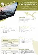 One Page Template Brief For Airport Upgradation Policy Presentation Report Infographic PPT PDF Document