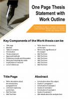 One Page Thesis Statement With Work Outline Presentation Report Infographic PPT PDF Document