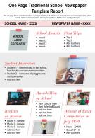 One Page Traditional School Newspaper Template Report Presentation Report Infographic PPT PDF Document