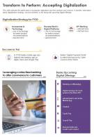 One Page Transform To Perform Accepting Digitalization Presentation Report Infographic PPT PDF Document