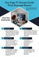 One Page Tv Drama Guide Pitch Example Report Presentation Report Infographic PPT PDF Document