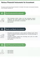 One Page Various Financial Instruments For Investment Infographic PPT PDF Document