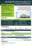 One Page Work Plan Summary For Construction Project Presentation Report PPT PDF Document