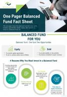 One Pager Balanced Fund Fact Sheet Presentation Report Infographic PPT PDF Document