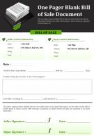 One Pager Blank Bill Of Sale Document Presentation Report Infographic PPT PDF Document