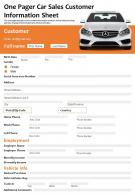 One Pager Car Sales Customer Information Sheet Presentation Report Infographic PPT PDF Document