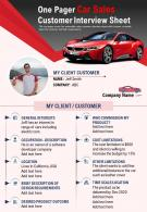One Pager Car Sales Customer Interview Sheet Presentation Report Infographic PPT PDF Document