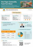 One Pager Commodity Fund Fact Sheet Presentation Report Infographic PPT PDF Document