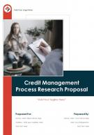 One Pager Credit Management Process Research Proposal Template
