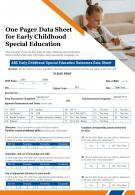 One Pager Data Sheet For Early Childhood Special Education Presentation Report Infographic PPT PDF Document