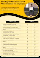 One Pager DISC Assessment Questionnaire For Employees Presentation Report Infographic PPT PDF Document