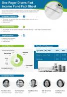 One Pager Diversified Income Fund Fact Sheet Presentation Report Infographic PPT PDF Document
