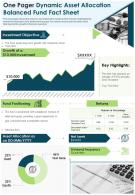 One Pager Dynamic Asset Allocation Balanced Fund Fact Sheet Presentation Report Infographic PPT PDF Document