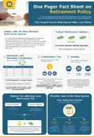One Pager Fact Sheet On Retirement Policy Presentation Report Infographic PPT PDF Document