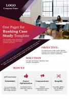 One Pager For Banking Case Study Template Presentation Report Infographic PPT PDF Document