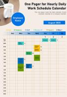 One Pager For Hourly Daily Work Schedule Calendar Presentation Report Infographic PPT PDF Document