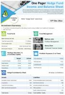 One Pager Hedge Fund Income And Balance Sheet Presentation Report Infographic PPT PDF Document