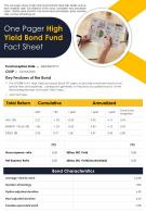 One Pager High Yield Bond Fund Fact Sheet Presentation Report Infographic PPT PDF Document