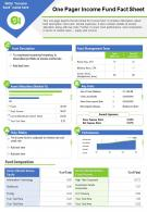 One Pager Income Fund Fact Sheet Presentation Report Infographic PPT PDF Document