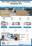 One Pager Landing Page Of Graphic Designing Firm Presentation Report Infographic PPT PDF Document