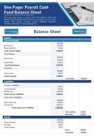 One Pager Payroll Cash Fund Balance Sheet Presentation Report Infographic PPT PDF Document