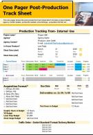 One Pager Post Production Track Sheet Presentation Report Infographic PPT PDF Document