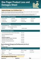 One Pager Product Loss And Damages Sheet Presentation Report Infographic PPT PDF Document