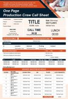 One Pager Production Crew Call Sheet Presentation Report Infographic PPT PDF Document
