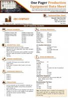 One Pager Production Equipment Data Sheet Presentation Report Infographic PPT PDF Document