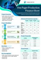 One Pager Production Finance Sheet Presentation Report Infographic PPT PDF Document