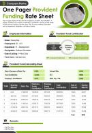 One Pager Provident Funding Rate Sheet Presentation Report Infographic PPT PDF Document