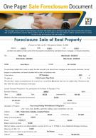 One Pager Sale Foreclosure Document Presentation Report Infographic PPT PDF Document