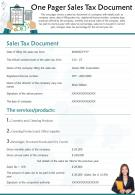 One Pager Sales Tax Document Presentation Report Infographic PPT PDF Document