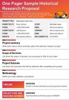 One Pager Sample Historical Research Proposal Presentation Report Infographic PPT PDF Document