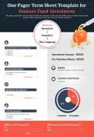 One Pager Term Sheet Template For Venture Fund Investment Report PPT PDF Document