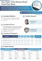 One Pager Total Return Bond Fund Fact Sheet Presentation Report Infographic PPT PDF Document