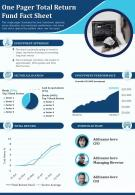 One Pager Total Return Fund Fact Sheet Presentation Report Infographic PPT PDF Document