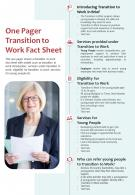 One Pager Transition To Work Fact Sheet Presentation Report Infographic PPT PDF Document