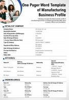 One Pager Word Template Of Manufacturing Business Profile Presentation Report Infographic PPT PDF Document