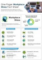 One Pager Workplace Stress Fact Sheet Presentation Report Infographic PPT PDF Document