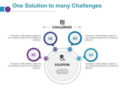 One Solution To Many Challenges Ppt Outline Graphics Download