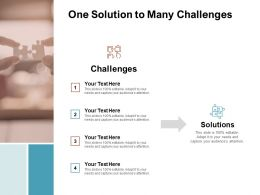One Solution To Many Challenges Ppt Powerpoint Presentation Slides Maker