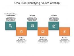 One Step Identifying VLSM Overlap Ppt Powerpoint Presentation Slides Summary Cpb