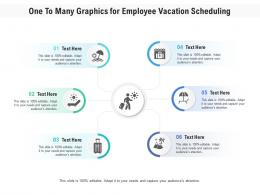 One To Many Graphics For Employee Vacation Scheduling Infographic Template