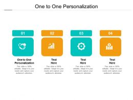 One To One Personalization Ppt Powerpoint Presentation Layouts Example Topics Cpb